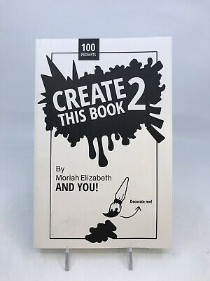 Create This Book 2 (Volume 2) 1st Edition by Moriah Elizabeth New Free Shipping