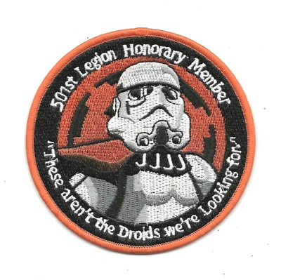 "Star Wars 501st Honorary Member ""Not the Droids..."" Embroidered Patch"