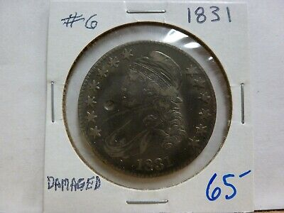 1831 Capped Bust Half Dollar - Damaged - #6