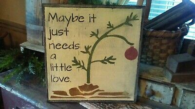 Primitive Sign Wooden Sign ~Maybe it just need a little love ~Christmas~ Awesome
