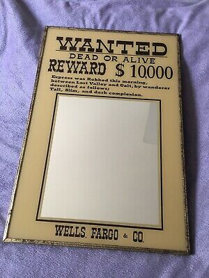 Bar Mirror - WANTED DEAD OR ALIVE REWARD $10,000 WELLS FARGO & CO Vintage Japan