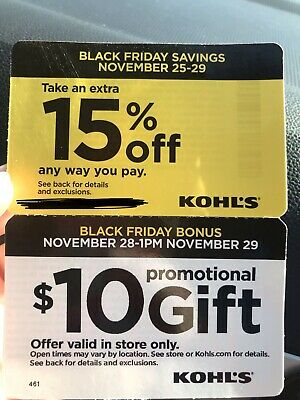 Kohls 10 Dollar Gift W/ Extra 15 Percent Off Blk Friday In Store Only Nov 28/29