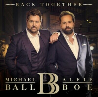 Michael Ball Alfie Boe - Back Together NEW CD