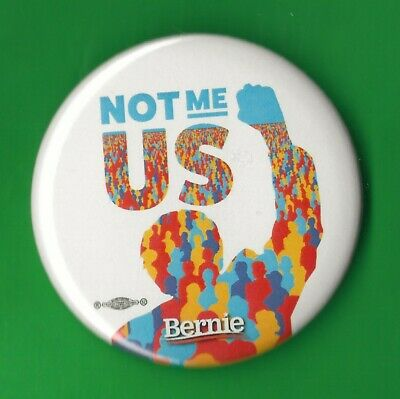 "2020 Bernie Sanders 2.25""(small) / ""Not ME-US"" Presidential Campaign Button(04s)"