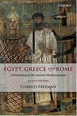 Egypt, Greece and Rome : Civilizations of the Ancient Mediterranean by...