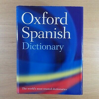 Oxford Spanish Dictionary, Hardcover by Oxford Dictionaries