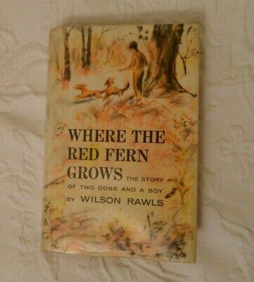 Vintage WHERE THE RED FERN GROWS 1st Edition 1961 Wilson Rawls