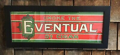 Vintage EVENTUAL Tobacco 5 Cents Cigar Prof Framed Sign Country Store Display
