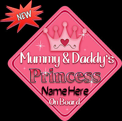 Personalised Baby On Board Car Sign ~ Mummy & Daddy's Princess New Pink!!