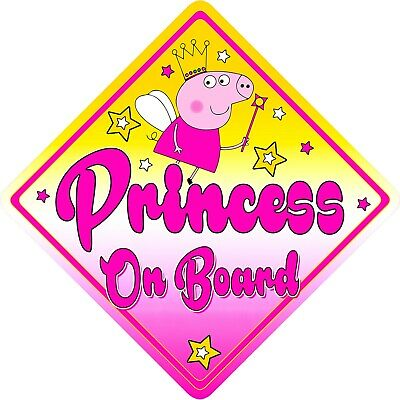 Non Personalised Child/Baby On Board Car Sign~ Princess Fairy Peppa