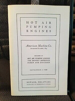 American Machine Hot Air Pumping Engines Catalog 1908 Hit & Miss Illustrated