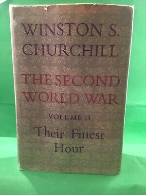 WINSTON CHURCHILL :THE SECOND WORLD WAR Vol 2 THEIR FINEST HOUR 1st Edition