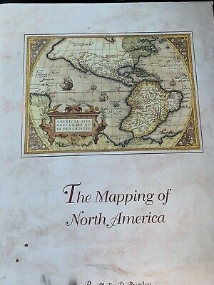 The mapping of North America: a list of printed maps, 1511-1670 / by Philip...