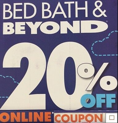 1 - Bed Bath Beyond 20% off 1 Item  *** Online Coupon ***  Exp 12/9/2019