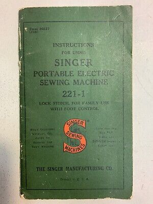 1947 Instructions for Using Singer Portable Electric Sewing Machine 221-1