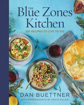 The Blue Zones Kitchen: 100 Recipes to Live 100 - FREE SHIPPING