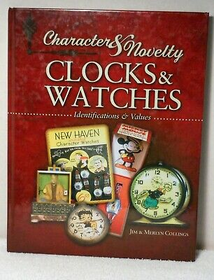 CHARACTER & NOVELTY CLOCKS & WATCHES Collings Timepiece Watch Reference ID Guide