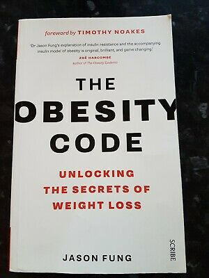 The Obesity Code: unlocking the secrets of weight loss by Dr. Jason Fung (Paper…