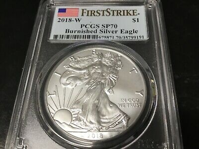 2018-W PCGS SP70 (Perfect Burnished) Silver Eagle. First Strike!!