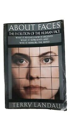 About Faces The Evolution Of The Human Face By Terry Landau Book
