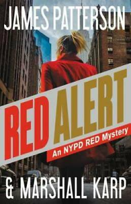 Red Alert: An NYPD Red Mystery by Patterson, James; Karp, Marshall