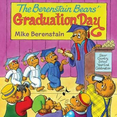 The Berenstain Bears' Graduation Day by Berenstain, Mike