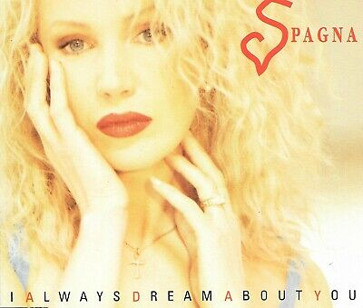 SPAGNA - I always dream about you - 4 Tracks