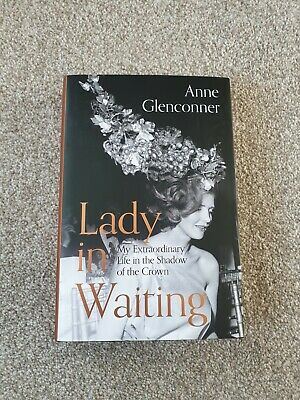 lady in waiting book Anne Glenconner brand new