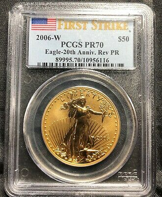 2006-W $50 American Gold Eagle 20th Ann. Reverse Proof PCGS First Strike PR70