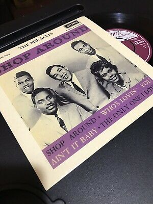 NEW ! THE MIRACLES - SHOP AROUND - 4 TRACK EP - LONDON re-issue 536 260-6