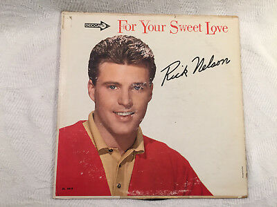 Rick Nelson - For Your Sweet Love - Decca – DL 4419 - 1963