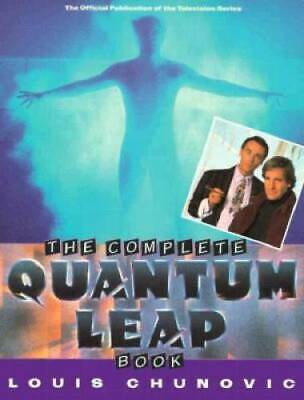 The Complete Quantum Leap Book (The Official Publication of the Televisio - GOOD