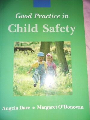 Good Practice in Child Safety by Angela Dare, M. O'Donovan (Paperback, 2000)