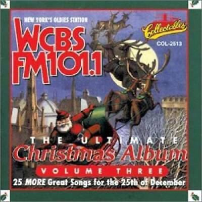 The Ultimate Christmas Album, Vol. 3: WCBS FM 101.1 by VARIOUS ARTISTS