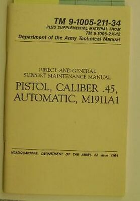 Tech Manual COPY TM9-1005-211-12  45cal M1911A1 CD How to Operate your pistol
