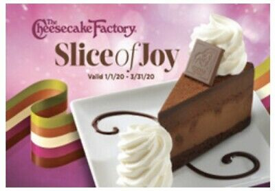 1 The Cheesecake Factory Slice Of Joy eCertificates ONE FREE CHEESECAKE VOUCHER