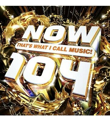 NOW THAT'S WHAT I CALL MUSIC 104 (Various Artists) 2 CD Set (2019)