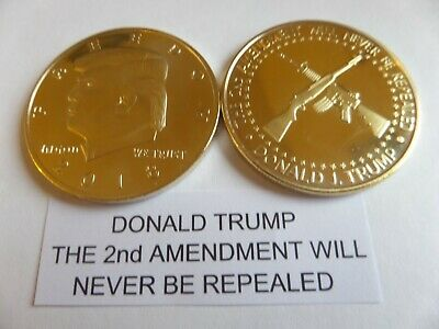 """DONALD TRUMP, """"The 2nd Amendment Will Never Be Repealed"""" Rifles Coin< Lot of 2"""