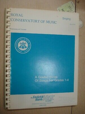 ROYAL CONSERVATORY SINGING : A GRADED SERIES Gr 1-4 VOICE TRAINING 157 pgs.