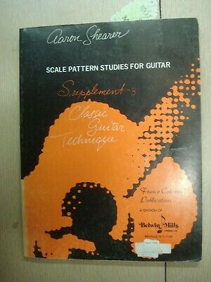 1969 SCALE PATTERN STUDIES FOR CLASSIC GUITAR TECHNIQUE Aaron Shearer 269 pgs. 1