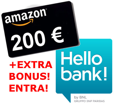 Regalo Hello Bank| Coupon Buono AMAZON 200€ + EXTRA bonus $$$ se ti presento io!
