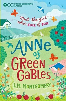 Oxford Children's Classics: Anne of Green Gables, Montgomery, L.M., UsedVeryGood