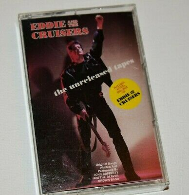 Eddie and the Cruisers The Unreleased Tapes 1990 Cassette Tape