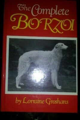 The Complete Borzoi 1st Edition by Lorraine Groshans - 1981