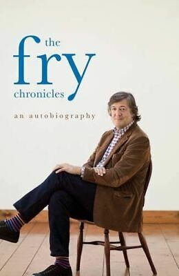 The Fry Chronicles, Fry, Stephen, UsedVeryGood, Hardcover