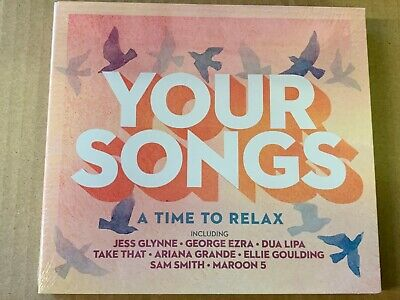 Your Songs - A Time To Relax Dua Lipa/George Ezra/...CD - New & Sealed - WF3