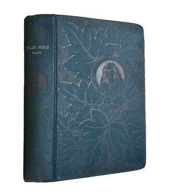 Felix Holt George Eliot Antique 1891 Victorian Classic Lovely Dark Teal Blue