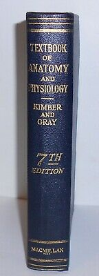 1928 TEXTBOOK of ANATOMY and PHYSIOLOGY Kimber and Gray 7TH EDITION Vintage HB