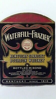 Waterfill and Frazier Kentucky Straight Bourbon Whiskey Bottle Label *L6