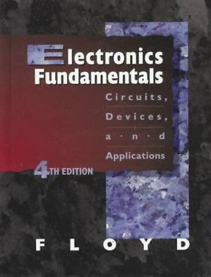 Electronics Fundamentals: Circuits, Devices, and Applications by Thomas L Floyd